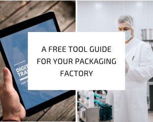 Free Tool Guide To Help Your Packaging Factory Reach Its Highest Potential
